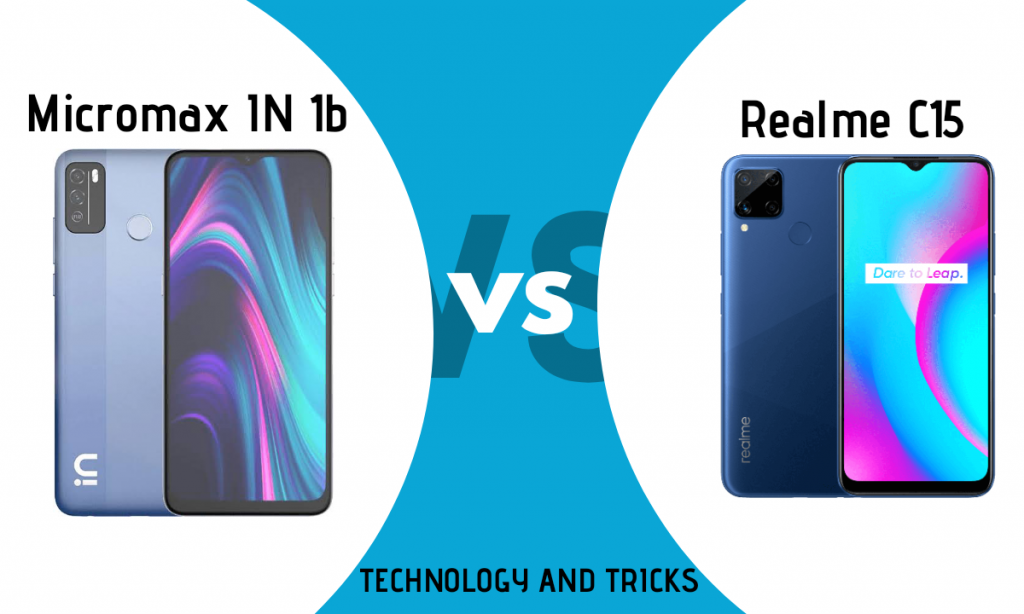Micromax IN 1b VS Realme C15: Which one is best