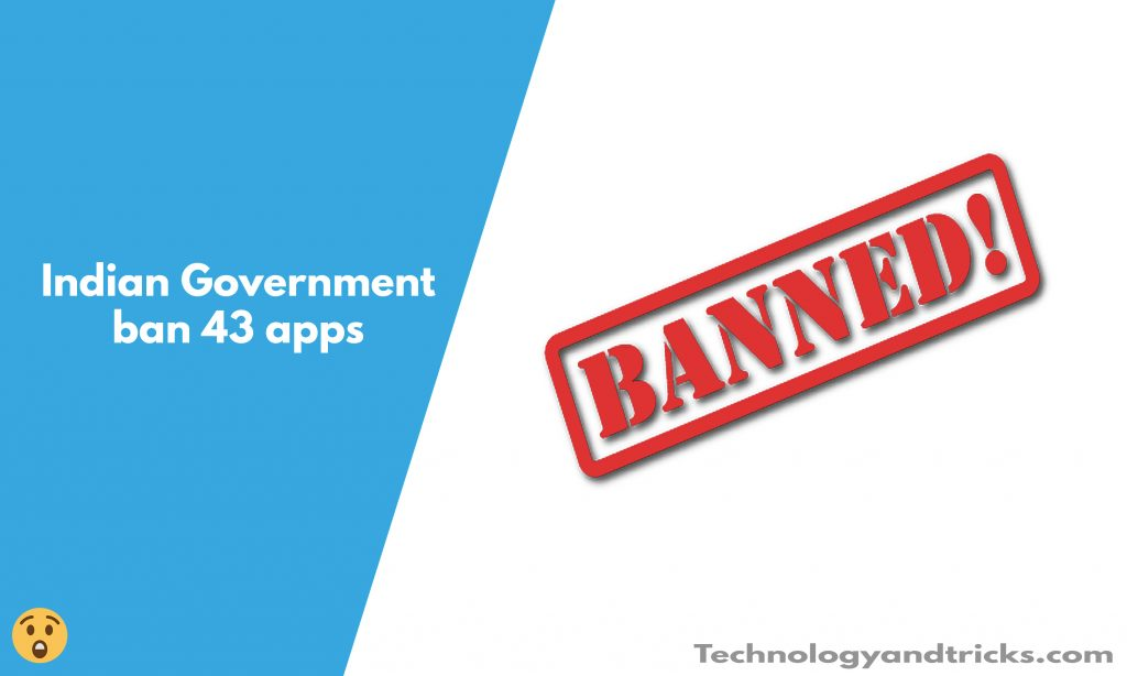 Indian Government bans 43 apps: Including Some Popular Apps Ali Express..